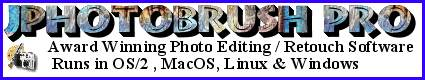 JPhotoBrush Pro - Award Winning Multi-Platform Image Editor that runs in OS/2